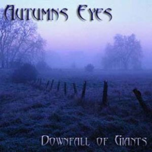 Autumns Eyes - Downfall of Giants cover art