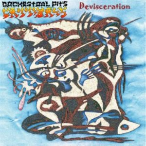 Orchestral Pit's Cannibals - Devisceration cover art