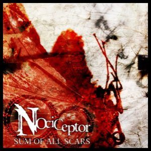 Nociceptor - Sum of All Scars cover art