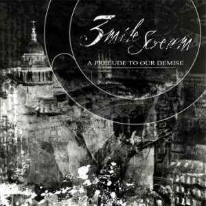 3 Mile Scream - A Prelude to Our Demise cover art