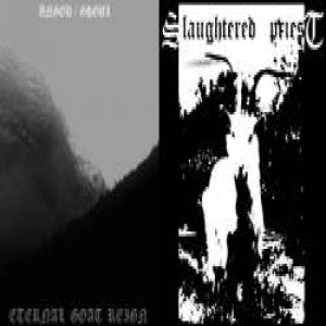 Slaughtered Priest - Eternal Goat Reign