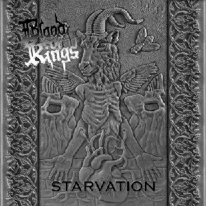 Blood Of Kings - Starvation cover art