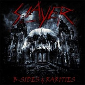 Slayer - B-Sides Rarities cover art