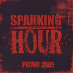 Spanking Hour - Promo 2009 cover art