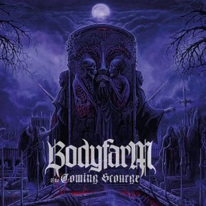 Bodyfarm - The Coming Scourge cover art