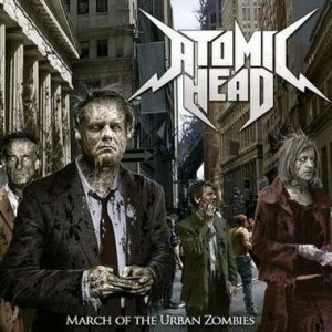Atomic Head - March of the Urban Zombies cover art