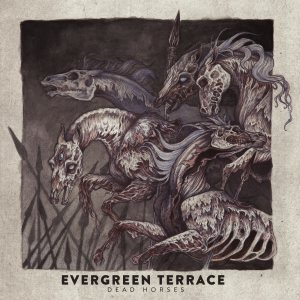 Evergreen Terrace - Dead Horses cover art