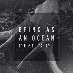 Being As An Ocean - Dear G-d... cover art