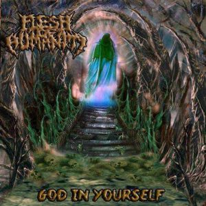 Flesh of Humanity - God in Yourself cover art