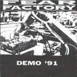 Fear Factory - Demo '91 cover art