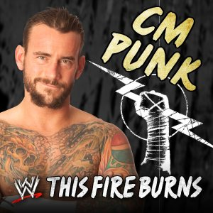 Killswitch Engage - WWE: This Fire Burns (CM Punk) [Feat. Killswitch Engage] cover art