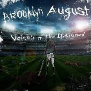 Brooklyn August - Voices of the Damned cover art