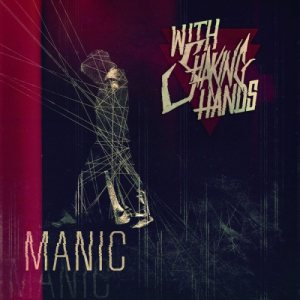 With Shaking Hands - Manic cover art