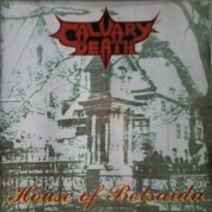 Calvary Death - House of Betsaida cover art