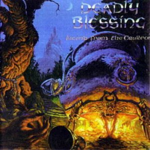 Deadly Blessing - Ascend from the Cauldron cover art