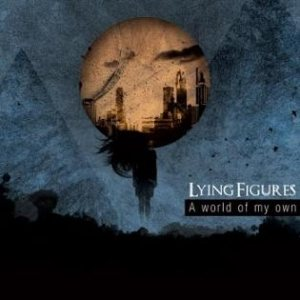 Lying Figures - A World of My Own cover art
