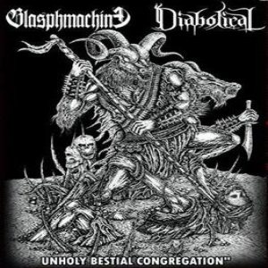 Blasphmachine - Unholy Bestial Congregation cover art