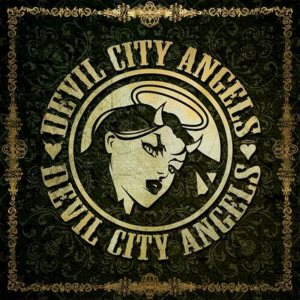 Devil City Angels - Devil City Angels cover art