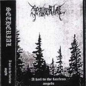 Setherial - A Hail to the Faceless Angels cover art