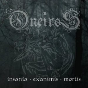 Oneiros - Insania.Exanimis.Mortis cover art