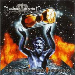 Mundanus Imperium - The Spectral Spheres Coronation cover art
