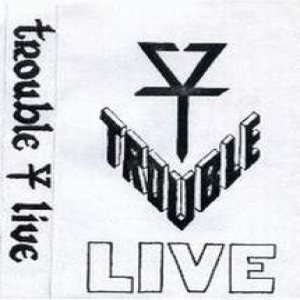 Trouble - Live cover art