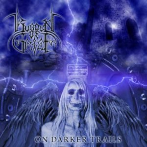 Burden Of Grief - On Darker Trails cover art