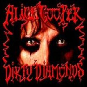 Alice Cooper - Dirty Diamonds cover art