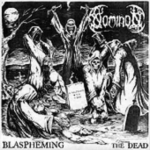 Nominon - Blaspheming the Dead (7-inch cover art