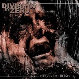 Division By Zero - Tyranny of Therapy cover art