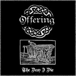Offering - The Day I Die cover art