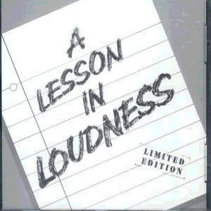 Loudness - A Lesson in Loudness cover art