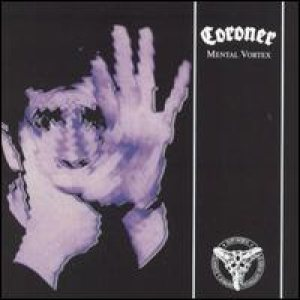 Coroner - Mental Vortex cover art