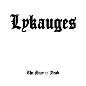 Lykauges - The Hope Is Dead cover art