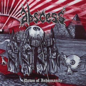 Abscess - Dawn of Inhumanity cover art