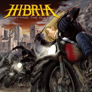 Hibria - Defying the Rules cover art