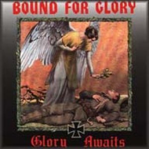 Bound for Glory - Glory Awaits cover art