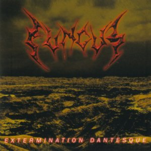 Fungus - Extermination Dantesque cover art