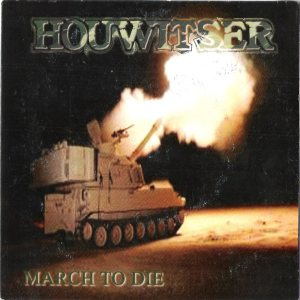 Houwitser - March to Die cover art