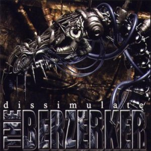 The Berzerker - Dissimulate cover art