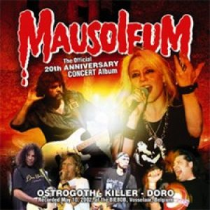 Ostrogoth - Mausoleum: the Official 20th Anniversary Concert Album cover art