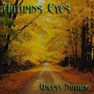 Autumns Eyes - Unless Nothing cover art