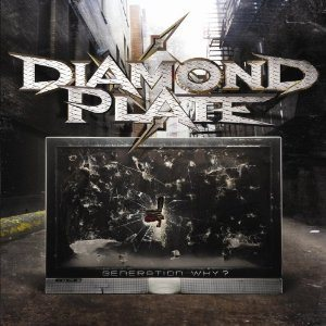 Diamond Plate - Generation Why? cover art