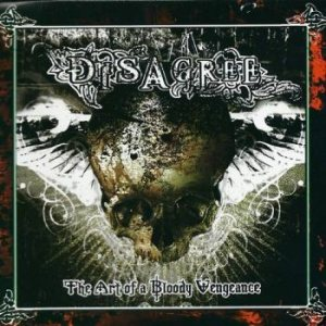 Disagree - The Art of a Bloody Vengeance cover art