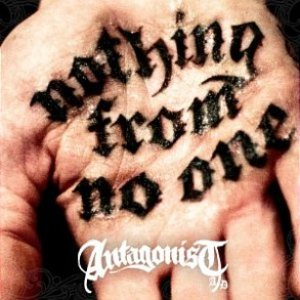 Antagonist A.D. - Nothing from No One cover art