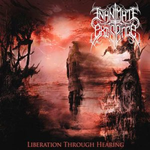 Inanimate Existence - Liberation Through Hearing cover art