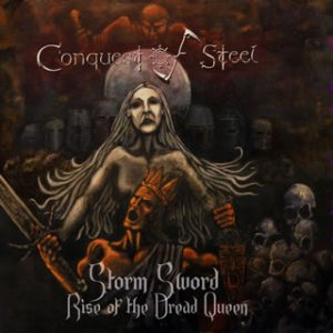 Conquest Of Steel - Storm Sword: Rise of the Dread Queen cover art