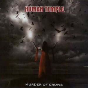 Human Temple - Murder of Crows cover art