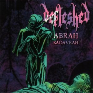 Defleshed - Abrah Kadavrah cover art