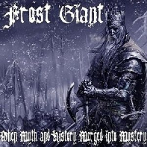 Frost Giant - When Myth and History Merged into Mystery cover art